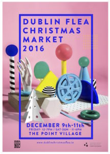 Dublin Flea Christmas Market 2016 @ the Point Village
